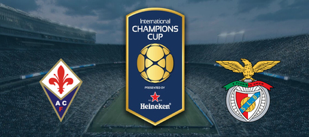 Pronostic Fiorentina vs Benfica - International Champions Cup