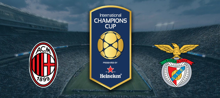 Pronostic AC Milan vs Benfica - International Champions Cup