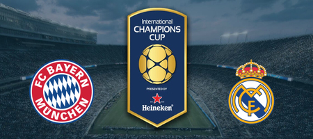 Pronostic Bayern Munchen vs Real Madrid - International Champions Cup